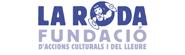 LA RODA - Fundació d'accions culturals i de lleure